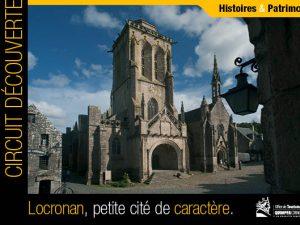 Circuit découverte de Locronan, Finistère, Bretagne